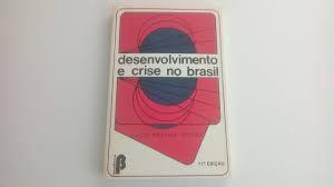 Livro Desenvolvimento e Crise no Brasil Autor Pereira, Luiz C. Bresser (1983) [usado]