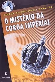 Livro Mistério da Coroa Imperial, o Autor Cony, Carlos Heitor (2002) [usado]