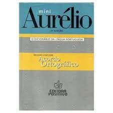 Livro Míni Aurélio: o Dicionário da Língua Portuguesa Autor Ferreira, Aurélio Buarque de Holanda (2008) [usado]