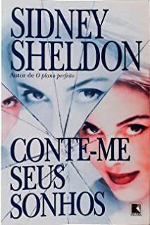 Livro Conte-me seus Sonhos Autor Sheldon, Sidney (1998) [usado]