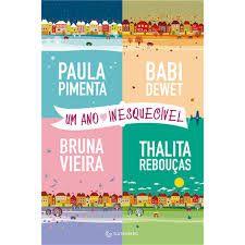 Livro um Ano Inesquecível Autor Pimenta, Paula (2015) [usado]