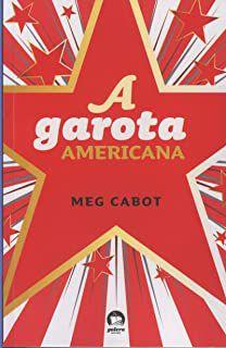 Livro Garota Americana, a Autor Cabot, Meg (2013) [usado]