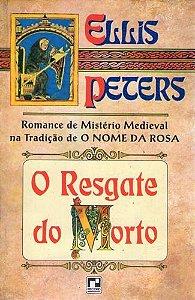 Livro Resgate do Morto, o Autor Peters, Ellis (1994) [usado]