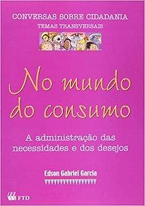 Livro no Mundo do Consumo Autor Garcia, Edson Gabriel (2001) [usado]