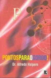 Livro Pontos para o Gordo Autor Halpern, Alfredo [usado]