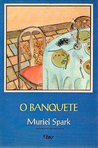 Livro Banquete, o Autor Spark, Muriel (1994) [usado]