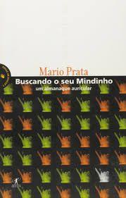 Livro Buscando o seu Mindinho Autor Prata, Mário (2002) [usado]
