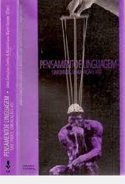 Livro Pensamento e Linguagem: Sibjetividade, Comunicação e Arte Autor Coelho, Jonas Gonçalves (2008) [usado]