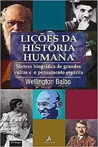 Livro Liçoes da Historia Humana Autor Balbo, Wellington (2007) [usado]