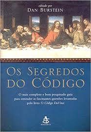 Livro Segredos do Código, os Autor Burstein, Dan (2004) [usado]