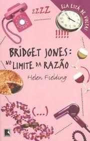 Livro Bridget Jones: no Limite da Razão Autor Fielding, Helen (2001) [usado]