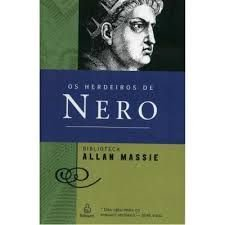 Livro Herdeiros de Nero, os Autor Massie, Allan (2005) [usado]