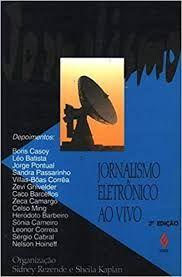 Livro Jornalismo Eletrônico ao Vivo Autor Kaplan (org.), Sheila (1994) [usado]
