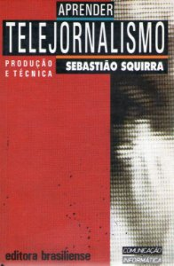 Livro Telejornalismo - Produção e Técnica Autor Squirra, Sebastião (1990) [usado]