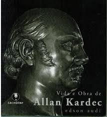 Livro Vida e Obra de Allan Kardec Autor Audi, Edson (2014) [usado]