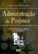 Livro Administração de Projetos Autor Maximiniano, Antonio Cesa Amaru (2002) [usado]