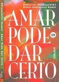 Livro Amar Pode Dar Certo Autor Shinyashiki, Roberto [usado]
