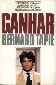 Livro Ganhar Autor Tapie, Bernard (1987) [usado]