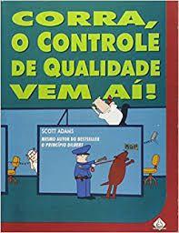 Livro Corra, o Controle de Qualidade vem Ai Autor Adams, Scott (1997) [usado]