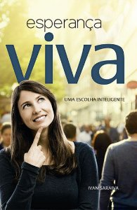 Livro Esperança Viva Autor Saraiva, Ivan (2016) [usado]