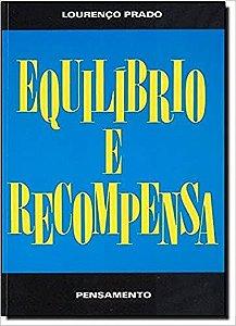 Livro Equilibrio e Recompensa Autor Prado, Lourenço [usado]