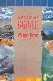 Livro Praia de Brazzaville, a Autor Boyd, William (1995) [usado]