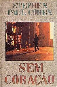 Livro sem Coração Autor Cohen, Stephen Paul [usado]