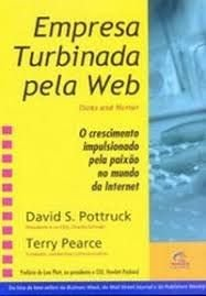 Livro Empresa Turbinada pela Web Autor Pottruck, David S. (2000) [usado]