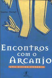 Livro Encontros com o Arcanjo Autor Mitchell, Stephen (1998) [usado]