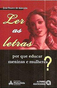 Livro por que Educar Meninas e Mulheres? Autor Almeida, Jane Soares (2007) [usado]