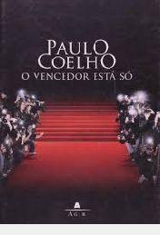 Livro Vencedor Está Só Autor Coelho, Paulo (2008) [usado]