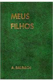 Livro Meus Filhos Autor Balbach, A. [usado]