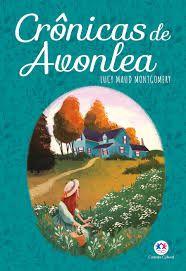 Livro Crônicas de Avonlea Autor Montgomery, Lucy Maud (2020) [novo]