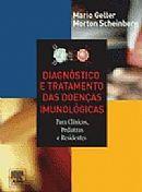Livro Diagnostico e Tratamento das Doencas Imunologicas Autor Scheinberg, Morton (2005) [usado]
