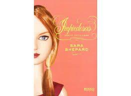Livro Impiedosas - Pretty Little Liars Autor Shepard, Sara (2012) [usado]