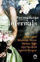 Livro Formaturas Infernais Autor Varios (2009) [usado]