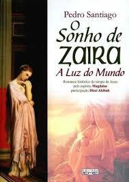 Livro Sonho de Zaira, o Autor Santiago, Pedro (2008) [usado]