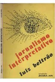 Livro Jornalismo Interpretativo Autor Betrão, Luiz (1976) [usado]