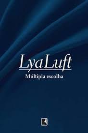 Livro Múltipla Escolha Autor Luft, Lya (2010) [usado]