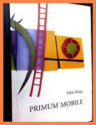 Livro Primum Mobile Autor Braga, Fábio (2002) [usado]