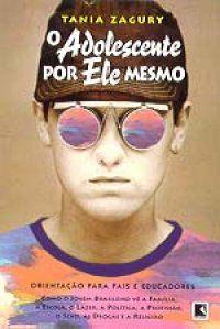 Livro Adolescente por Ele Mesmo, o Autor Zagury, Tania (1997) [usado]