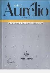 Livro Mini Aurélio: Dicionário da Lingua Portuguesa Autor Aurélio (2008) [usado]