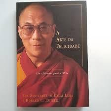 Livro Arte da Felicidade, A: um Manual para a Vida Autor Lama, Dalai (2000) [usado]