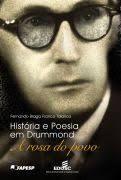 Livro Hisória e Poesia em Drummond: a Rosa do Povo Autor Talarico, Fernando Braga Franco (2011) [usado]