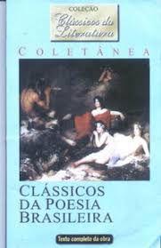 Livro Clássicos da Poesia Brasileira Autor Autor Desconhecido [usado]