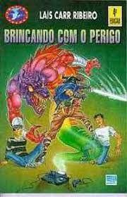 Livro Brincando com o Perigo Autor Ribeiro, Lais Carr (1995) [usado]
