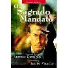 Livro Sagrado Mandato, o Autor Demarchi, Antonio (2002) [usado]
