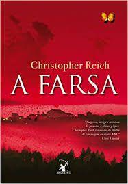 Livro Farsa, a Autor Reich, Christopher (2008) [usado]