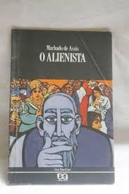 Livro Alienista, o Autor Assis, Machado de (1991) [usado]