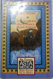Livro Descoberta da América Pelos Turcos, a Autor Amado, Jorge (1994) [usado]